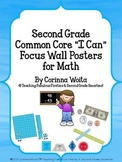 "Second Grade Common Core ""I Can"" Focus Wall Posters for Ma"