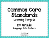 Second Grade Common Core  ELA Standards / Learning Target Posters - Plain