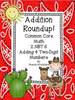 Second Grade Common Core Math-2.NBT.6-Adding 4 Two Digit Numbers