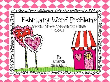 Second Grade Common Core Math-2.OA.1-February Word Problems