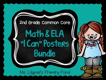 "Common Core ""I Can"" Statements Posters for Second Grade {ELA & Math BUNDLE}"
