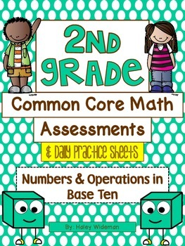 Second Grade Common Core Math (NBT) Assessments, Practice Sheets, and Activities
