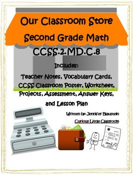 Second Grade Common Core Math -Our Classroom Store and Behavior Contract