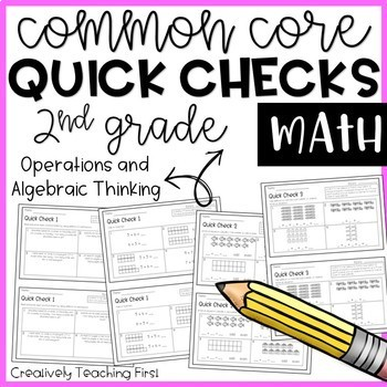 2nd Grade Common Core Math Quick Checks- Operations and Algebraic Thinking