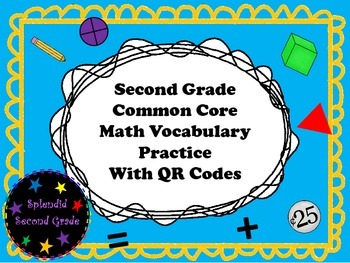Second Grade Common Core Math Vocabulary Practice with QR Codes