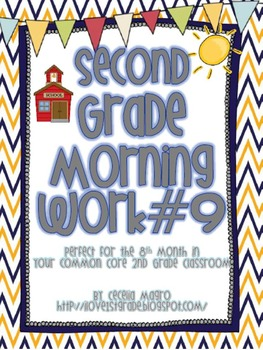 Second Grade *Common Core* Math and ELA Morning Work 9th Month of School