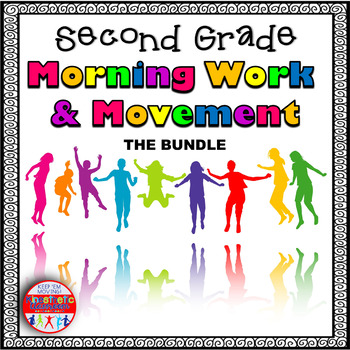 Second Grade Morning Work & Movement - Spiral Review or Homework - THE BUNDLE