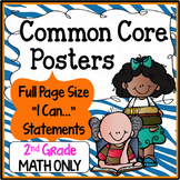 Common Core Posters Full Page (2nd Grade) - MATH ONLY