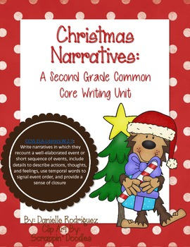Second Grade Common Core Writing: Christmas Narratives