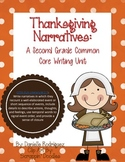 Second Grade Common Core Writing: Thanksgivng Narratives