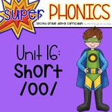 Second Grade Digital Phonics Unit 16 on the Short OO Sound Spelling Pattern