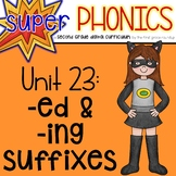 Second Grade Digital Phonics Unit 23 on ED and ING Suffixes
