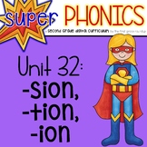 Second Grade Digital Phonics Unit 32 on SION TION and ION