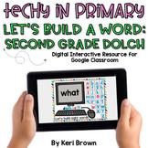 Second Grade Build a Word  for Google Classroom