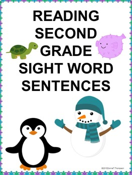 Reading Second Grade: Sight Word Sentences (No Prep Worksheets)