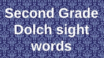 Second Grade Dolch Sight Words Powerpoint - Blue damask