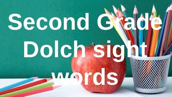Second Grade Dolch Sight Words Powerpoint - School