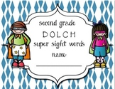Second Grade Dolch Super Sight Word Assessment & Progress Pack
