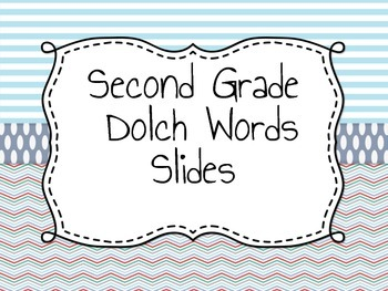 Second Grade Dolch Words: Assessment and Flash Cards