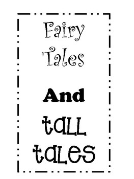 Second Grade Domain 1,  Fairy Tales and Tall Tales