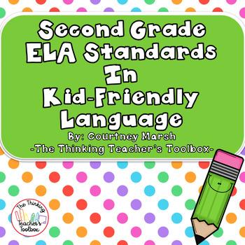 Second Grade ELA Common Core Standards (ALL Standards) Kid Friendly Language