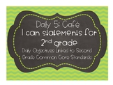 Second Grade ELA I Can Statements For Daily 5 CAFE (Common
