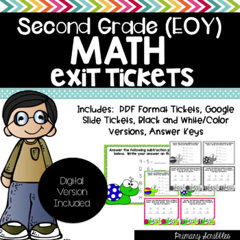 Second Grade EOY Math Exit Tickets Edition 1 (Digital Version Included)