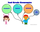 Second Grade Economics - Supply, Demand, Scarcity, and More