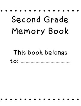 Second Grade End of The Year Memory Book