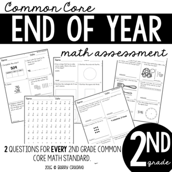 Second Grade End of Year Common Core Math Assessment