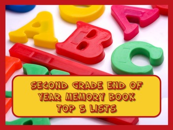Second Grade End of Year Memory Book of Top 5 Lists - PRINT and GO!