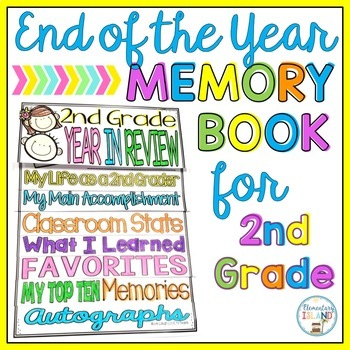 Second (2nd) Grade End of the Year Flip-Flap Book