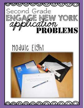 Second Grade Engage NY Eureka Application Problem Strips Module Eight