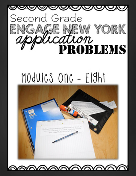 Second Grade Engage NY Eureka Application Problem Strips Module One-Eight BUNDLE