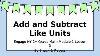 Second Grade Engage NY PowerPoint Module 1 Lesson 3