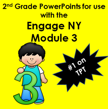 EngagenySecond Grade Module 3  (Engage New York) Powerpoints 21 Lessons