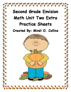 Second Grade Envision Math 2.0 Unit Two Extra Practice Sheets