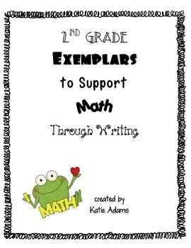 Second Grade Exemplars to Support Math Common Core Through Writing