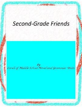 Second-Grade Friends Literature and Grammar Unit