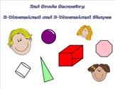 Second Grade Geometry - 2 and 3-Dimensional Shapes