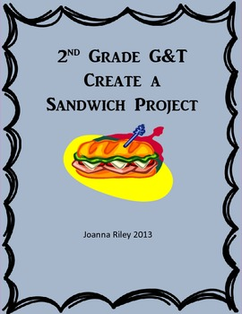 Second Grade Gifted and Talented Create a Sandwich Project