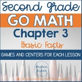 Second Grade Go Math Centers and Games: Chapter 3