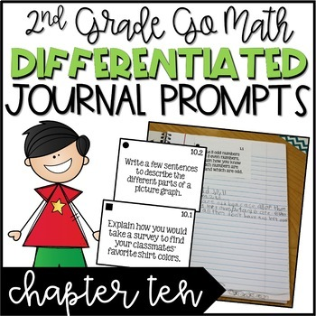 Second Grade Go Math Differentiated Math Journal Prompts - Ch. 10