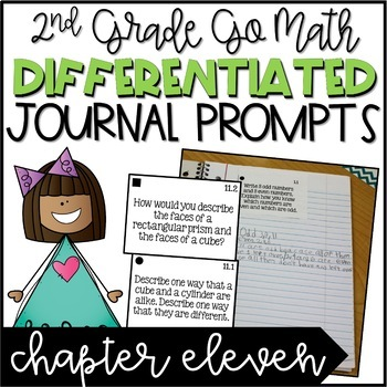 Second Grade Go Math Differentiated Math Journal Prompts - Ch. 11