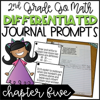 Second Grade Go Math Differentiated Math Journal Prompts - Ch. 5