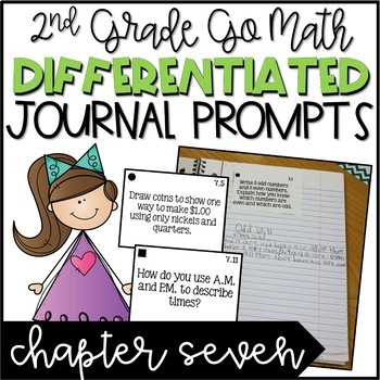 Second Grade Go Math Differentiated Math Journal Prompts - Ch. 7