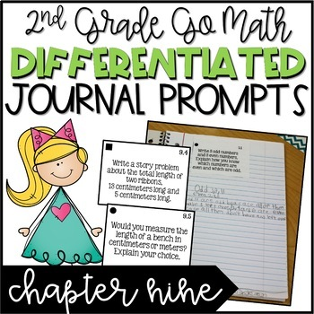 Second Grade Go Math Differentiated Math Journal Prompts - Ch. 9
