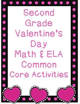 Second Grade Grade Valentine's Day Math & ELA Common Core