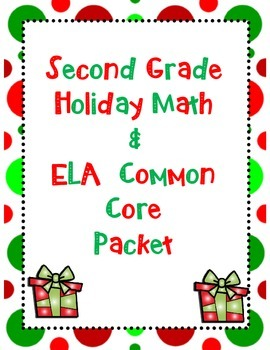 Second Grade Holiday Math & ELA Activity Set *Common Core