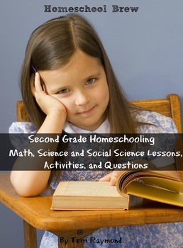 Second Grade Homeschooling (Math, Science and Social Science Lessons)